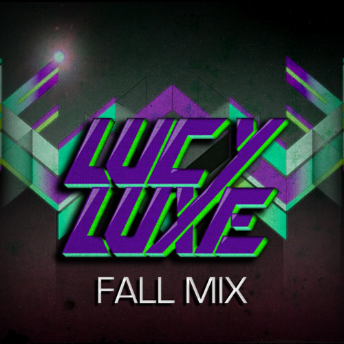 LUCY LUXE FALL MIX | PART 2 OF DIRTY TALK MIX SERIES