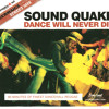 SOUND QUAKE - DANCE WILL NEVER DIE - MIX (2005) - FREE DOWNLOAD