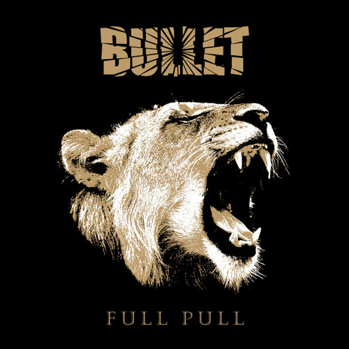 BULLET - All Fired Up