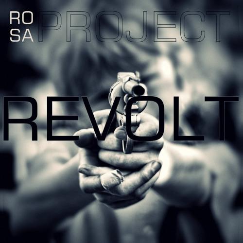 RoSa Project - Revolt (original mix)