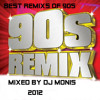 Best remixs of 90s 2012 mixed by dj monis