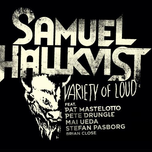 Wigwam (Samuel Hällkvist - Variety of Loud)