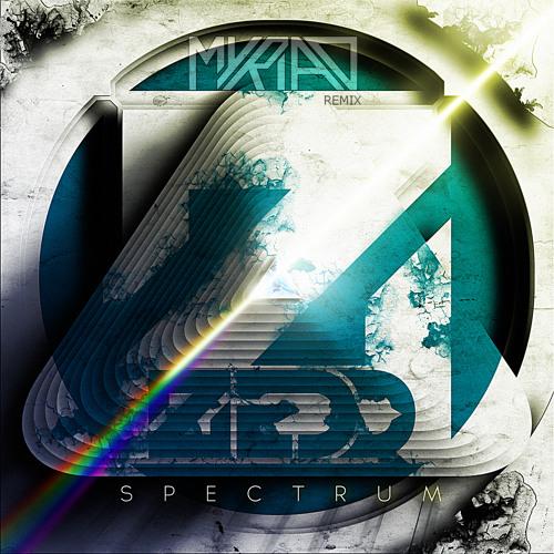 Zedd - Spectrum (Myriad Remix) [FREE DOWNLOAD] ©
