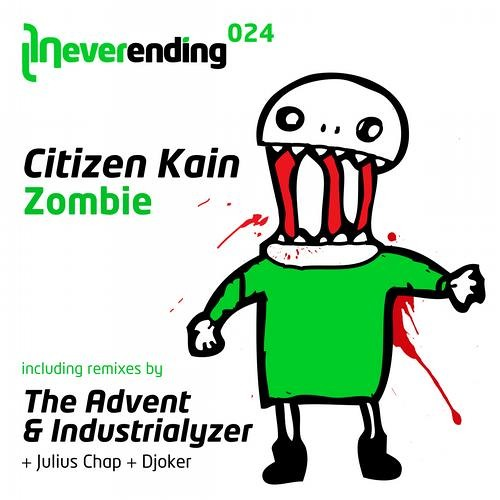 Citizen Kain - Zombie (The Advent & Industrialyzer Remix) [Neverending Records]