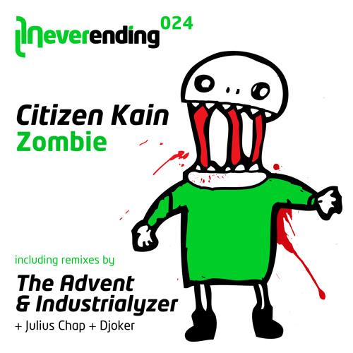 CITIZEN KAIN - Zombie (Original Mix) / NEVERENDING 024