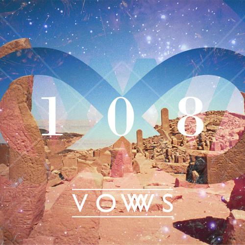 VOWS - 108