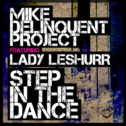 Step In The Dance (feat. Lady Leshurr) (Zed Bias Remix)