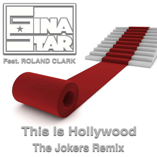 Gina Star -This Is Hollywood (The Jokers Remix) [FREE DOWNLOAD]