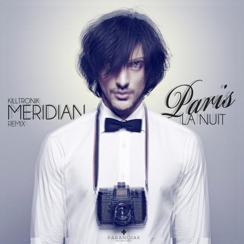 Kevin Blanc - Paris La Nuit (Meridian Remix) / FREE DOWNLOAD