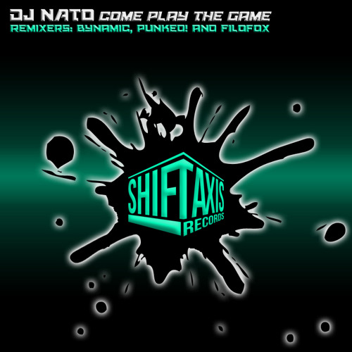 DJ NATO - Come Play the Game (PUNKED! RMX) # OUT NOW ON BEATPORT