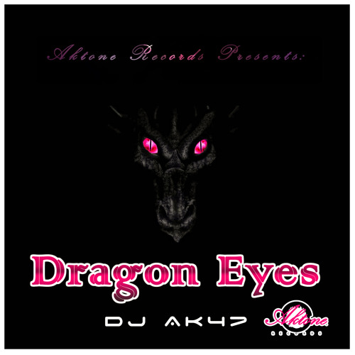DJ Ak47 - Dragon Eyes (Original Mix) [Aktone Records]