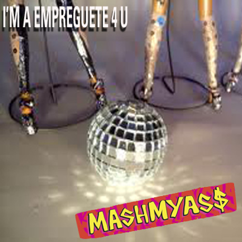 MashmyAs$ - I'm A Empreguete 4 U (Britney Spears vs. Empreguetes)