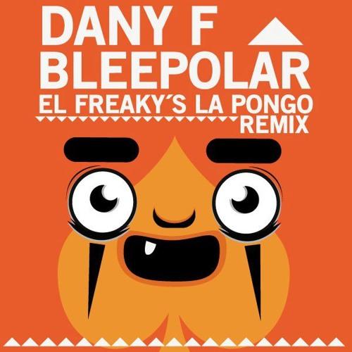La Pongo (Bleepolar & Dany F remix).