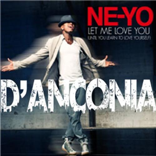 Let Me Love You (D'Anconia Remix)