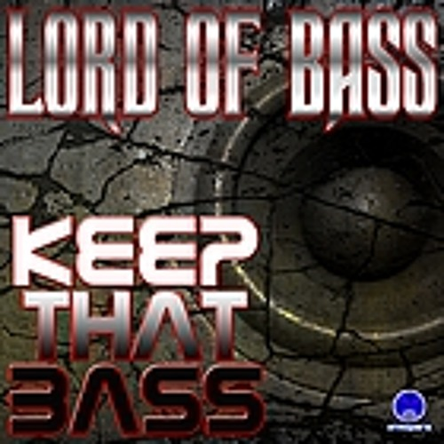 KEEP THAT BASS (Release Preview)