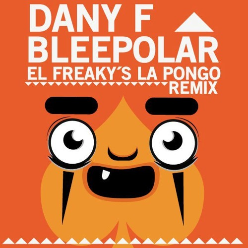 El Freaky ft Empire Isis & Ras Jahonan - La Pongo (Bleepolar & Dany F remix)