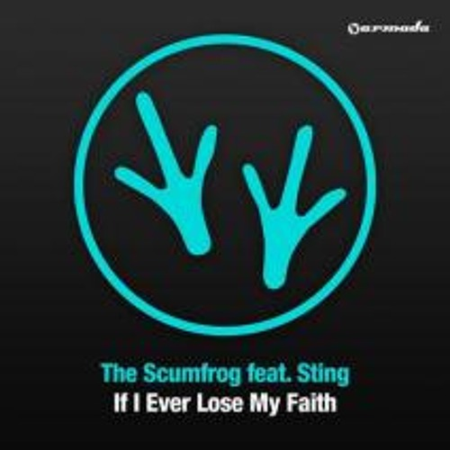 The Scumfrog feat. Sting - If I Ever Lose My Faith (Beckers Remix)