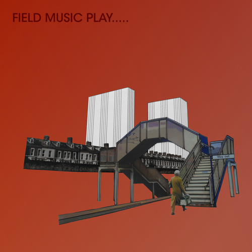 Field Music - If There Is Something