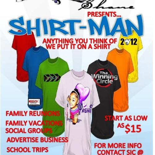 SHIRT MAN COMMERCIAL - BY www.shirtmansic.webs.com SIC Shane
