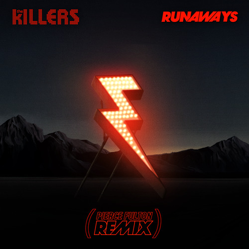 The Killers - Runaways (Pierce Fulton Remix)