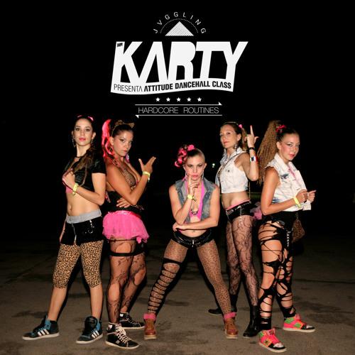 MR Karty presenta ATTITUDE DANCEHALL CLASS - HARDCORE ROUTINES