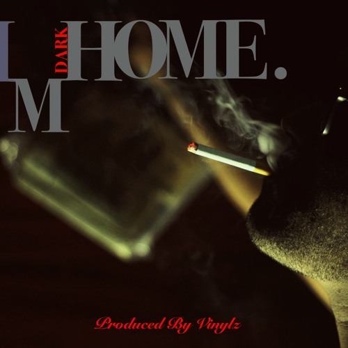 IM HOME PRODUCED BY VINYLZ