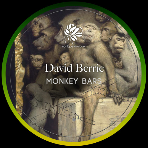 David Berrie - Monkey Bars [Monique Musique]