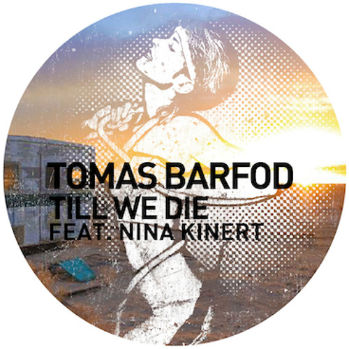 Tomas Barfod - Till We Die (Blondish Remix)