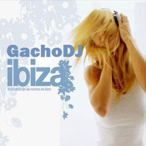 I LOVE IBIZA vol. 29 @ DJset LIVE by GachoDJ