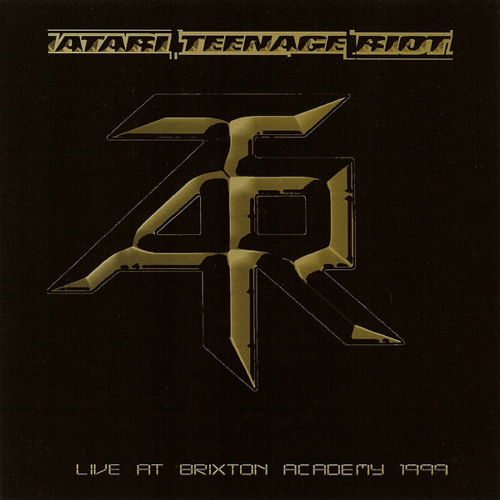 "Atari Teenage Riot ""Live At Brixton Academy 1999"" (2012 digital remaster)"
