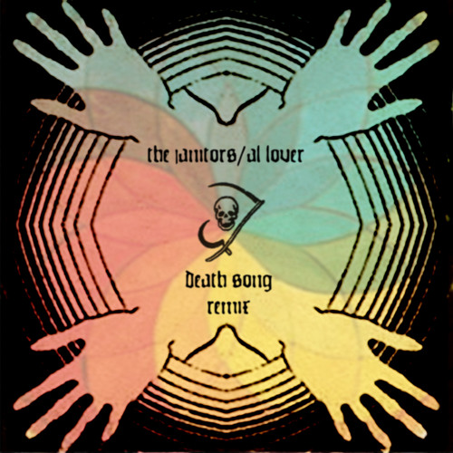 """The Janitors """"Death Song"""" Al Lover Remix"""