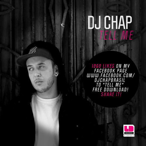 Dj Chap - Tell Me (Free Download)