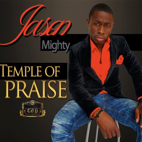 Jason Mighty - Up Up Jesus