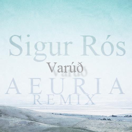 Varúð - Sigur Rós (Aeuria Remix/Bootleg)