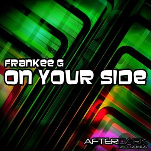 Frankee G - On Your Side (Tazl Faded Mix)