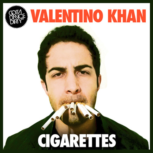 Valentino Khan - Cigarettes (Original Mix)