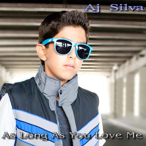 AJ Silva - As Long As You Love Me