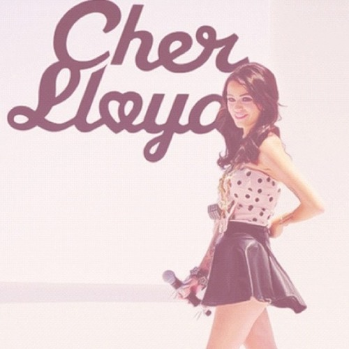 With Your Love-Cher Lloyd