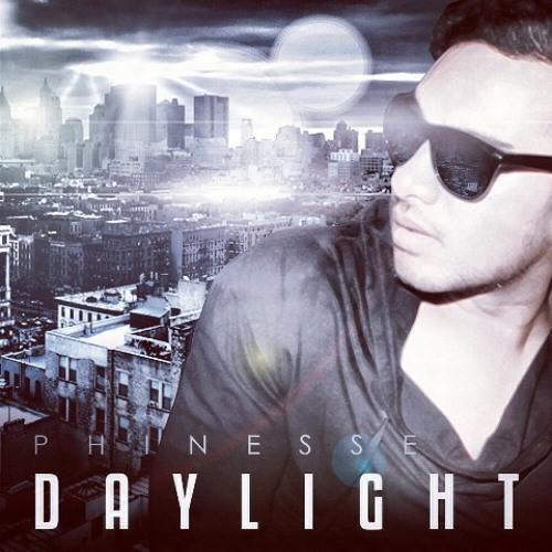 Phinesse- Daylight