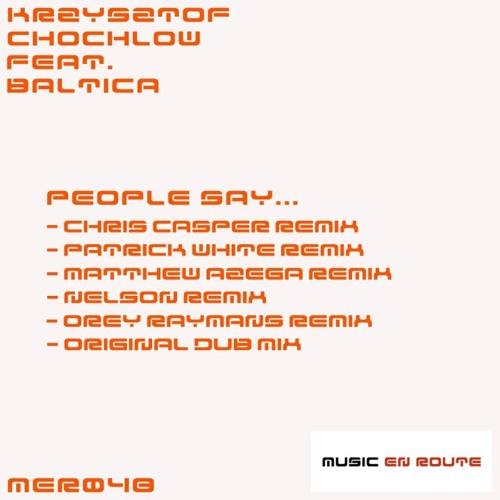 Krzysztof Chochlow - People Say (Chris Casper Remix) Cut (128 kbps) check it on www.trackitdown.net