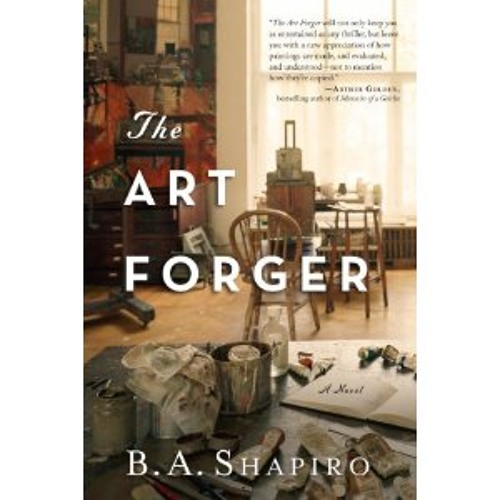The Art Forger, by B. A. Shapiro (read by Xe Sands)
