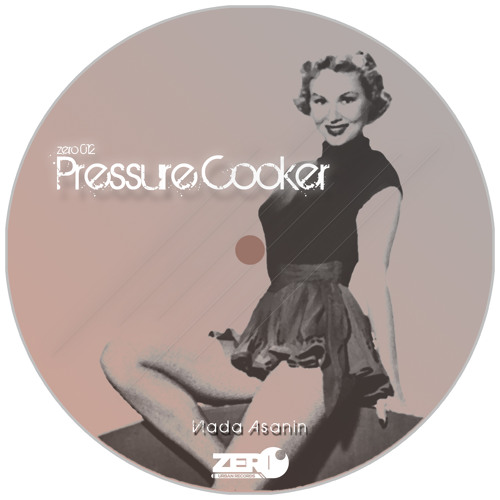 Vlada Asanin - Pressure Cooker ( OUT NOW )
