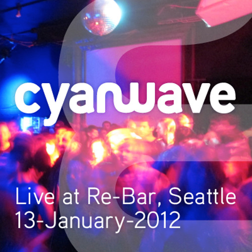 Cyanwave - Live at Re-Bar 13-January-2012