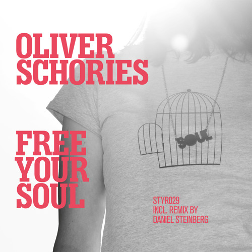 Oliver Schories - Free Your Soul (snip)