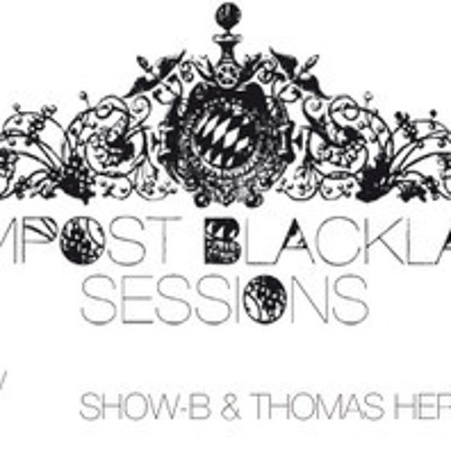 CBLS 168 - Compost Black Label Sessions Radio hosted by SHOW-B & Thomas Herb