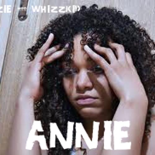 Annie By Hoodzie and Whizzkid