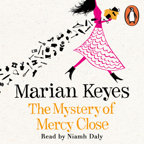 Marian Keyes: The Mystery of Mercy Close (Audiobook Extract) Jay Parker
