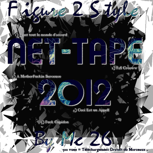F2s - Net Tape 2012 - J'met tout le monde Daccord - Mc 26 Feat Housli -
