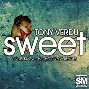 Tony Verdu - Sweet (Angel Diaz Remix) SC