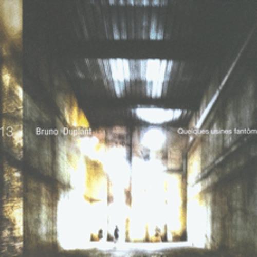 U13 Bruno Duplant Quelques usines fantômes deuxième usine (dite 'au port') excerpt